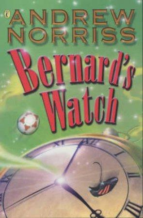 Bernard's Watch by Andrew Norriss