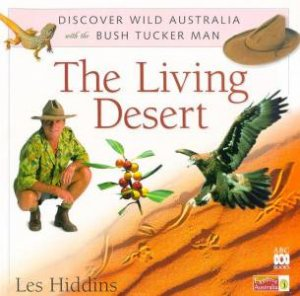The Living Desert by Les Hiddins