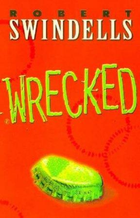 Wrecked by Robert Swindells