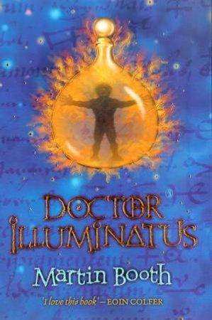 Doctor Illuminatus by Martin Booth