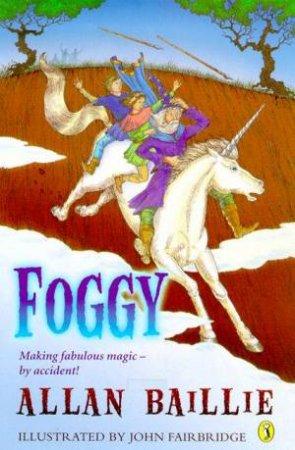 Foggy by Allan Baillie