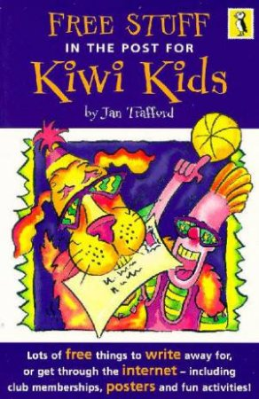 Free Stuff For New Zealand Kids by Tom Trafford