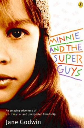 Minnie And The Superguys by Jane Godwin