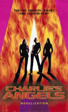 Charlie's Angels: Junior Novelization by Various