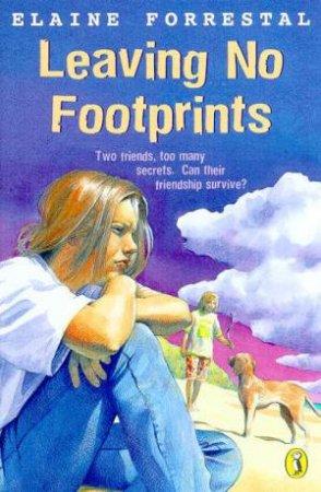 Leaving No Footprints by Elaine Forrestal