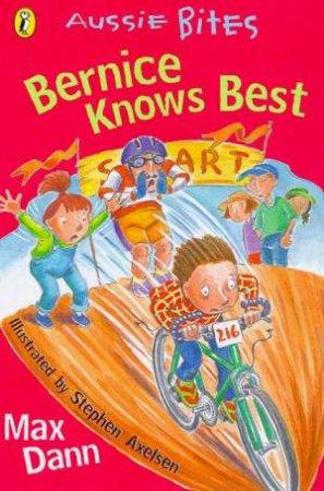 Aussie Bites: Bernice Knows Best by Max Dann