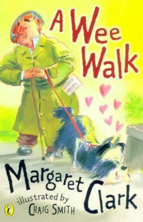 A Wee Walk by Margaret Clark