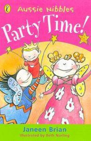 Aussie Nibbles: Party Time! by Janeen Brian
