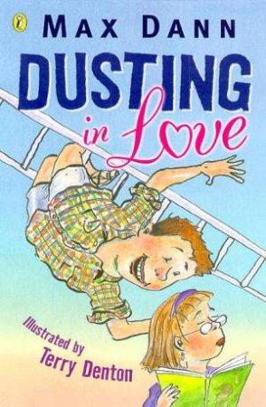 Dusting In Love by Max Dann