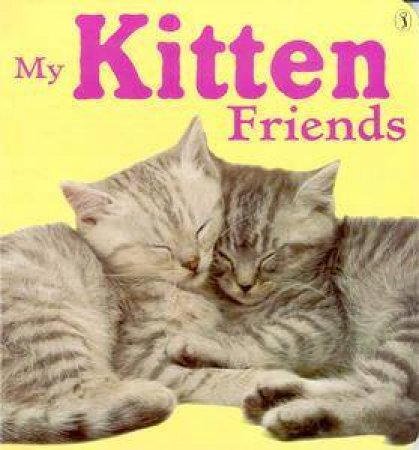 My Kitten Friends by Various