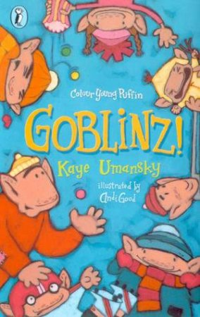 Goblinz! by Kaye Umansky
