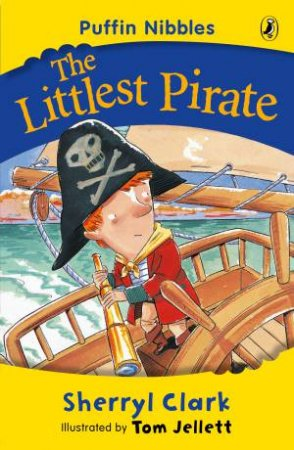 Aussie Nibbles: The Littlest Pirate by Sherryl Clark