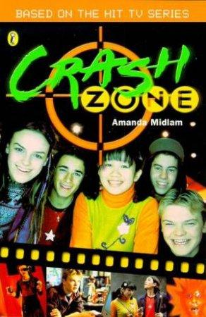 Crash Zone: Junior Novelization by Amanda Midlam