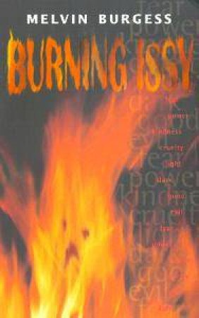 Burning Issy by Melvin Burgess