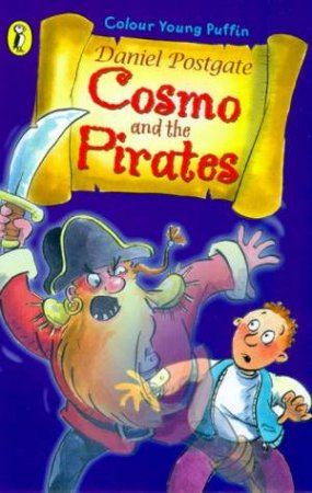 Cosmo And The Pirates by Daniel Postgate