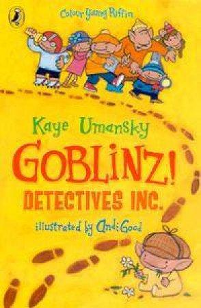 Goblinz Detectives Inc by Kaye Umansky