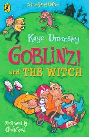 Colour Young Puffin: Goblinz And The Witch by Kaye Umansky