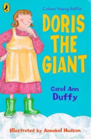 Colour Young Puffin: Doris The Giant by Carol Ann Duffy