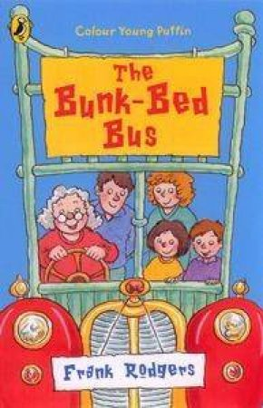 The Bunk-Bed Bus by Frank Rodgers