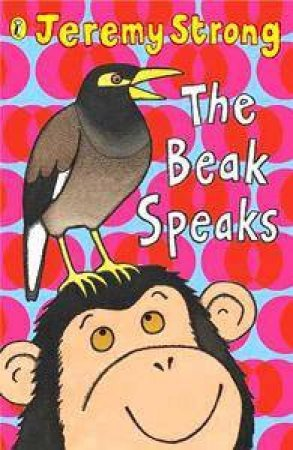 The Beak Speaks by Jeremy Strong