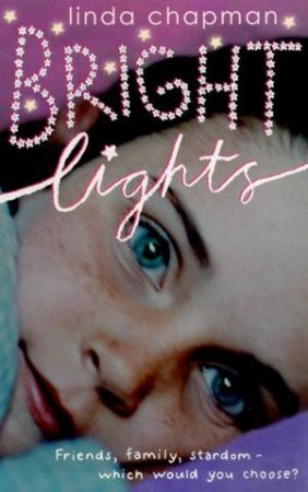 Bright Lights by Linda Chapman