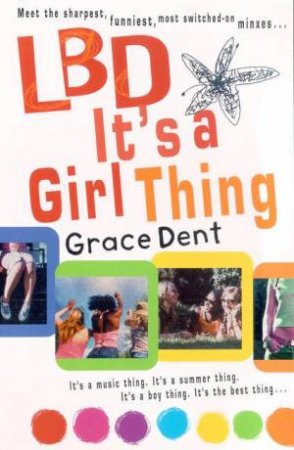 LBD: It's A Girl Thing by Grace Dent