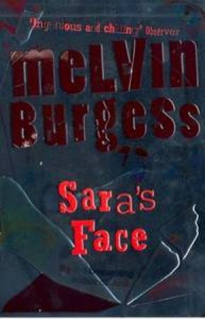 Sara's Face by Melvin Burgess