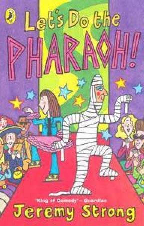 Let's Do The Pharoah! by Jeremy Strong