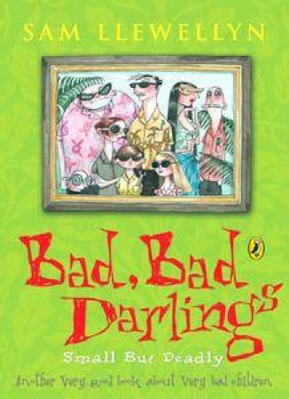 Bad, Bad Darlings by Sam Llewellyn