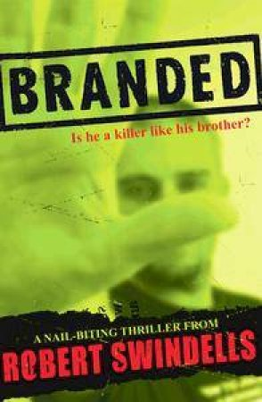 Branded by Robert Swindells