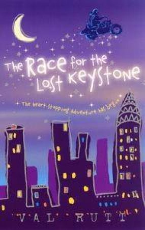 The Race For The Lost Keystone by Valerie Rutt