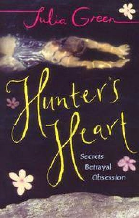 Hunter's Heart by Julia Green
