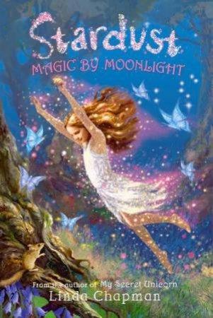 Magic By Moonlight by Linda Chapman