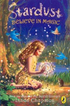Believe In Magic by Linda Chapman