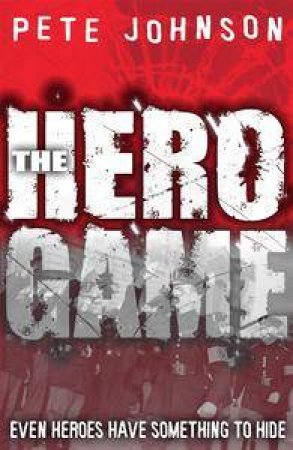 The Hero Game by Pete Johnson