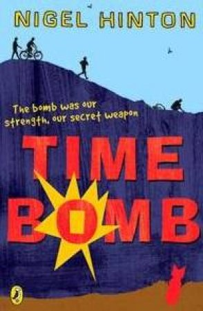 Time Bomb by Nigel Hinton
