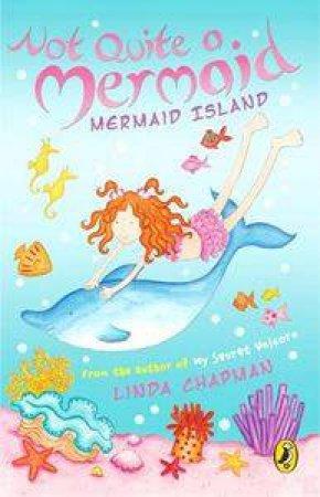 Mermaid Island by Linda Chapman