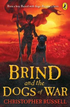 Brind & The Dogs Of War by Christopher Russell