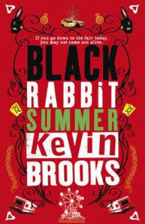 Black Rabbit Summer by Kevin Brooks