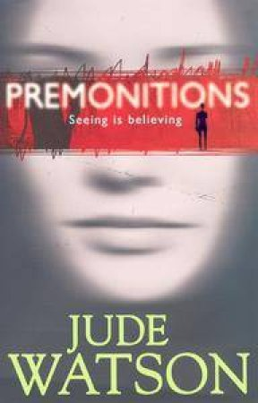Premonitions by Jude Watson