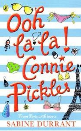 Ooh La La, Connie Pickles by Sabine Durrant