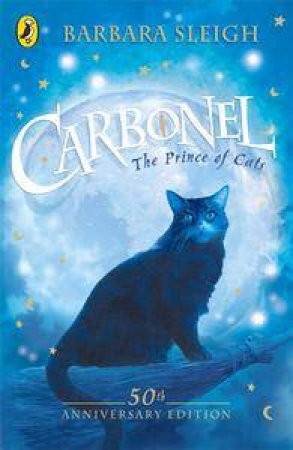 Carbonel: The Prince Of Cats by Barbara Sleigh