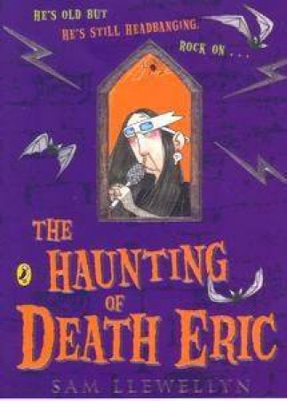 The Haunting Of Death Eric by Sue Llewellyn