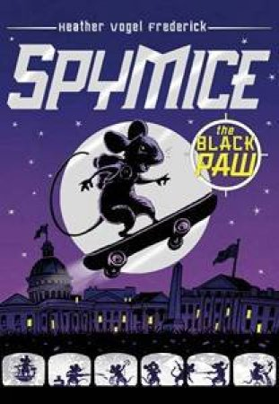 Spy Mice: The Black Paw by Heather Vogel Frederick