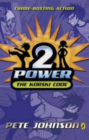 2-Power: The Korski Code by Pete Johnson