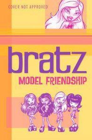 Bratz: Model Friendship by Licensing Company