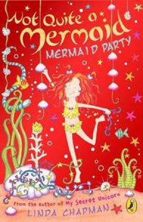 Mermaid Party by Linda Chapman