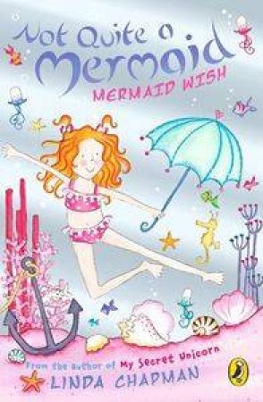Mermaid Wish by Linda Chapman