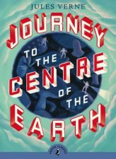 Puffin Classics Journey To The Centre Of The Earth