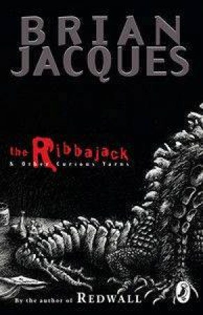 The Ribbajack & Other Curious Yarns by Brian Jacques